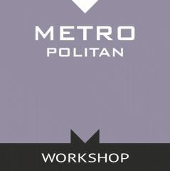 Metro Workshop